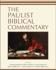 The Paulist Biblical Commentary - Paulist Press : PaulistPress